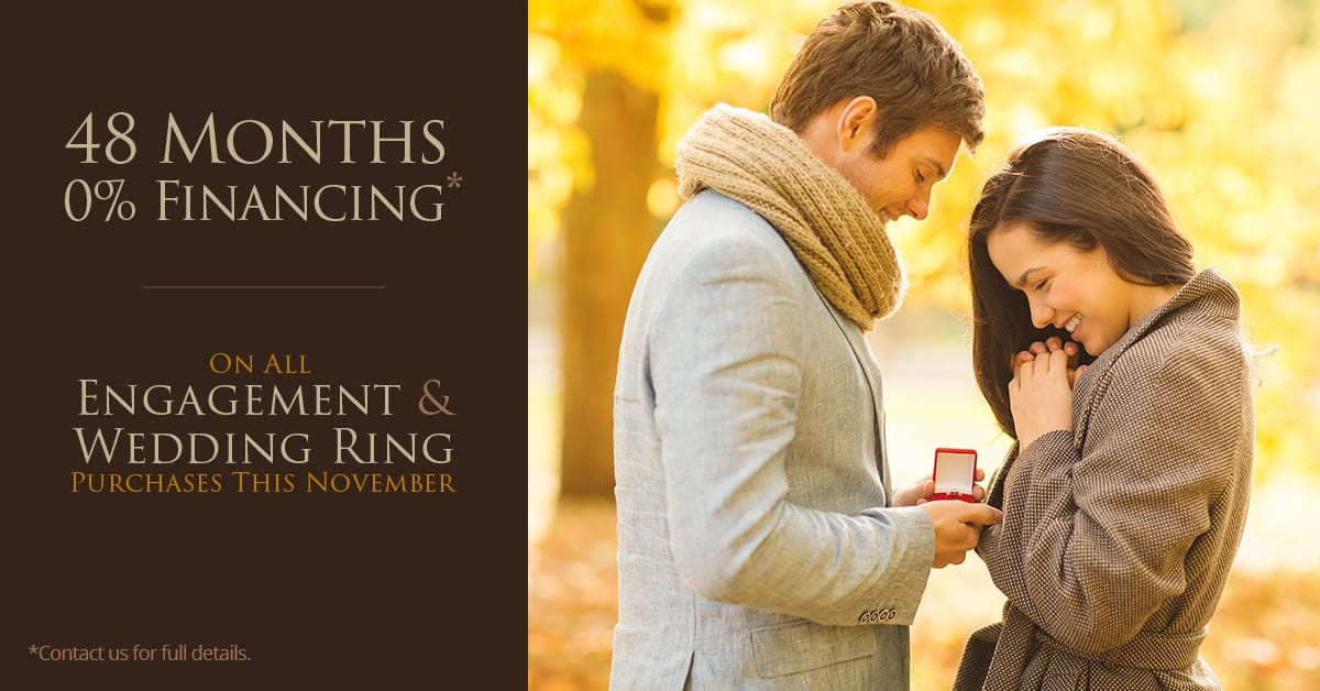48 Months 0% Financing On All Engagement & Wedding Ring Purchases This November