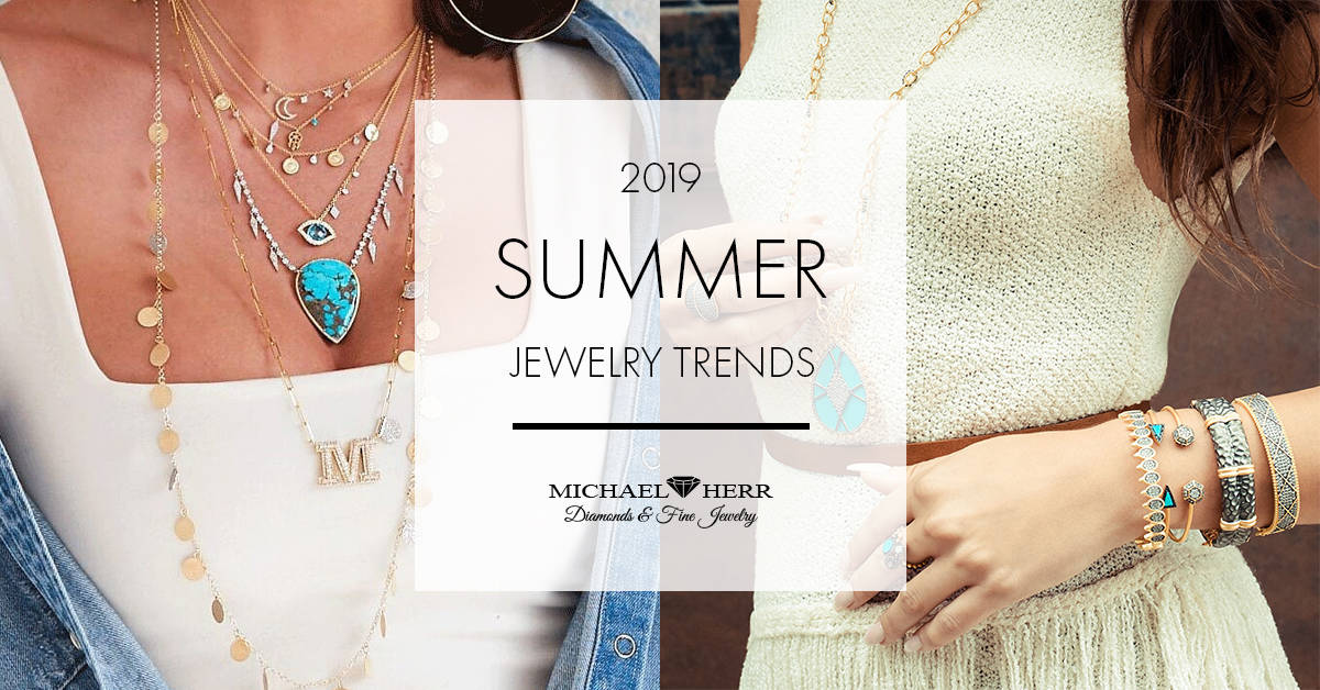 2019 Summer Jewelry Trends